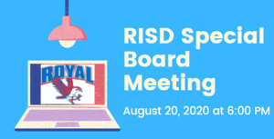 8.20.2020 RISD SPECIAL BOARD MEETING: NOTICE TO THE PUBLIC OF TELEPHONE OR VIDEO CONFERENCING
