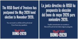 RISD Bond Election Postponed Until November 2020 / La nueva fecha para la elección del bono será en noviembre del 2020RISD Communications