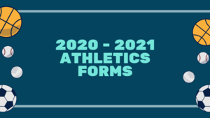 2020 - 2021 Athletics Forms