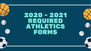 Attention Falcon Athletes: ​Athletic forms for the 2020-2021 school year are available