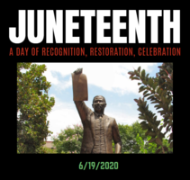 Juneteenth 2020: Virtual and In-Person  Celebrations