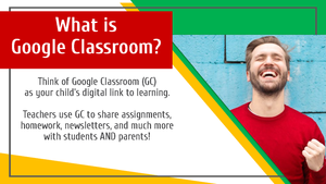 Parent Guide to Google Classroom