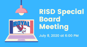​7.8.2020 RISD SPECIAL BOARD MEETING: NOTICE TO THE PUBLIC OF TELEPHONE OR VIDEO CONFERENCING​