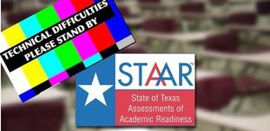 STAAR Test - Technical Difficulties