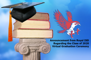Announcement Regarding the Class of 2020 Virtual Graduation Ceremony