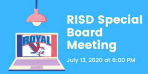 7.13.2020 RISD SPECIAL BOARD MEETING: NOTICE TO THE PUBLIC OF TELEPHONE OR VIDEO CONFERENCING
