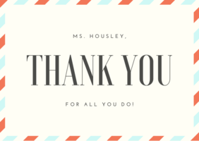 Hooray for Ms. Housley! ​