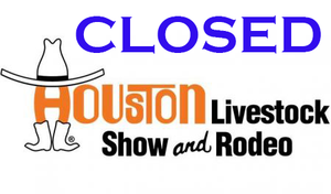 Houston Livestock Show & Rodeo Closure