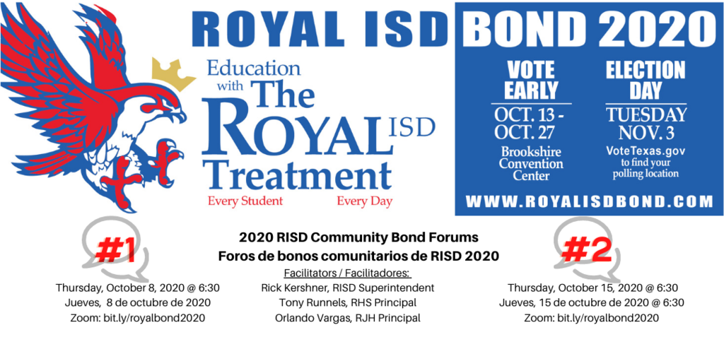 REMINDER! Join us tonight at 6:30pm for the first of two Community Bond Forums. The Zoom link is https://us02web.zoom.us/j/7073779048. Visit https://www.royal-isd.net/article/319787?org=royal-isd for complete details. See you at 6:30!