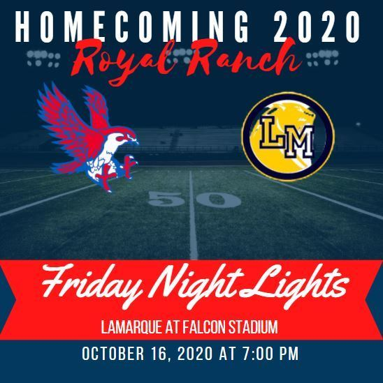 One hour until the Royal Falcons battle the LaMarque Cougars in RISD Homecoming 2020! Let's go Falcons!