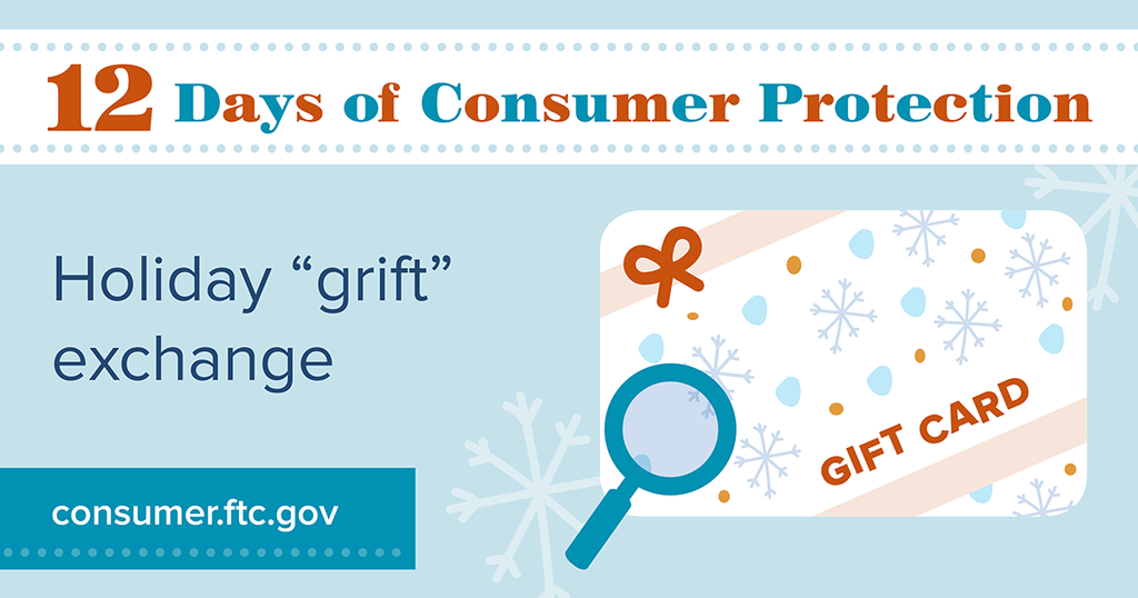 Holiday 'grift' exchange? Gift cards also are a favorite way for scammers to steal people's money. Anyone who demands that you pay them with a gift card, for any reason, is always a scammer. Read more here: https://bit.ly/2Le8Ona