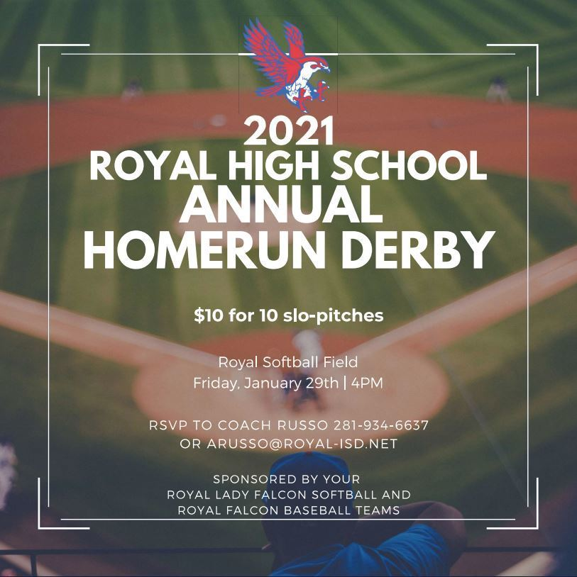 Reminder! The 2021 Softball/Baseball Homerun Derby will take place on January 29! https://www.royal-isd.net/article/351521?org=High%20School
