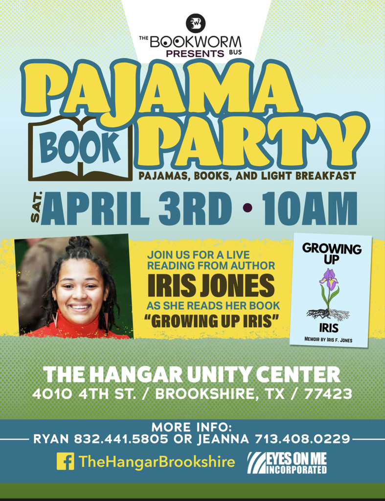 "The Bookworm Bus and The Hangar are teaming up to present a Pajama Book Party on 4/3/21! The event will include pajamas,  breakfast, and a live book reading of ""Growing Up Iris"" by author Iris Jones. See the attached flyer for complete details! Book info: https://amzn.to/2PuqqNF"