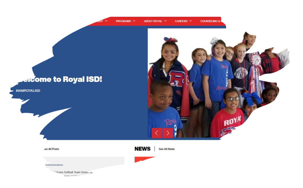 Sneak Peek! On Thursday, April 22, we will be rolling out a new website design for Royal ISD that will include an easier way to access the information you need most.