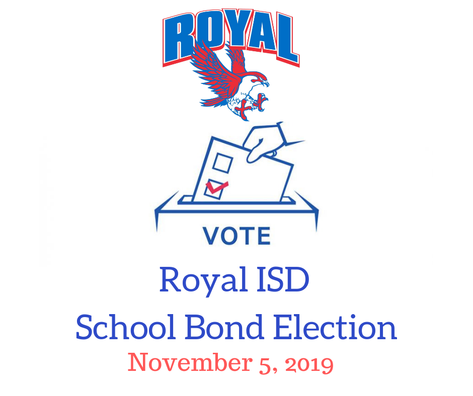 Royal ISD Bond Election