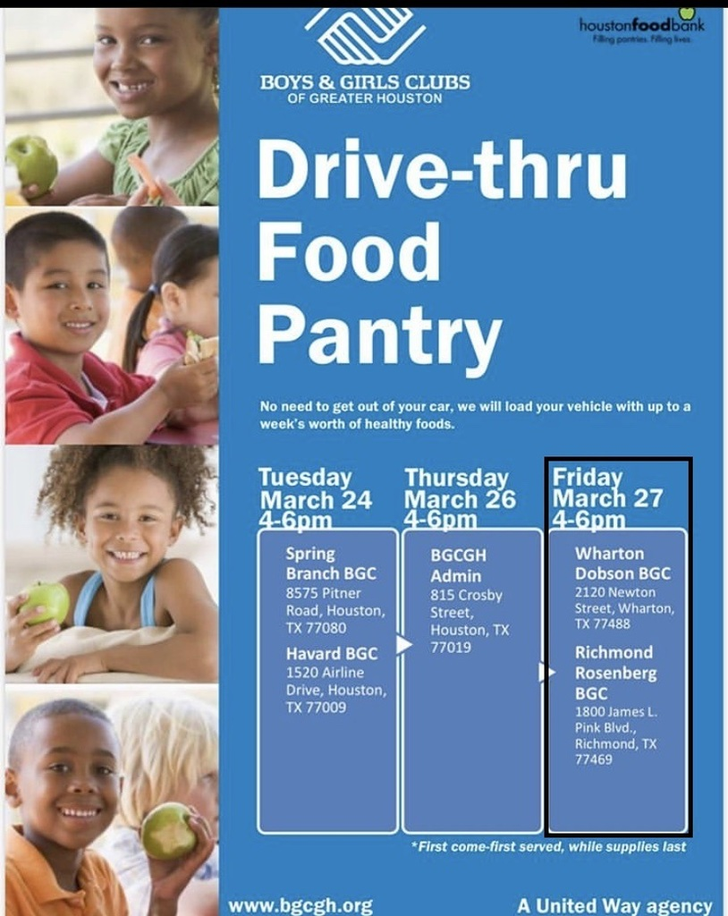 The Boys & Girls Club of Greater Houston is hosting a drive-thru food pantry on Friday March 27 from 4-6 pm. Families in need of food can receive up to a week's worth of healthy food (veggies, canned goods, noodles, and pastries) without leaving their vehicle! See attached flyer.