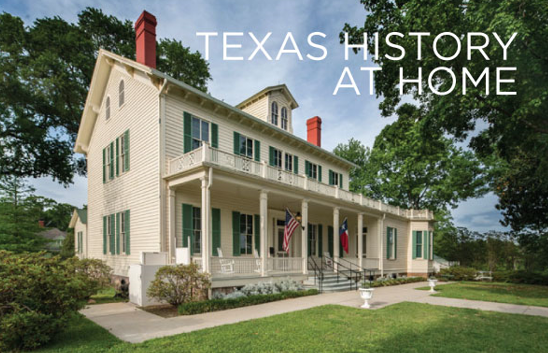 Interested in Texas history? Visit the Texas Historical Commission's new Texas History at Home portal!