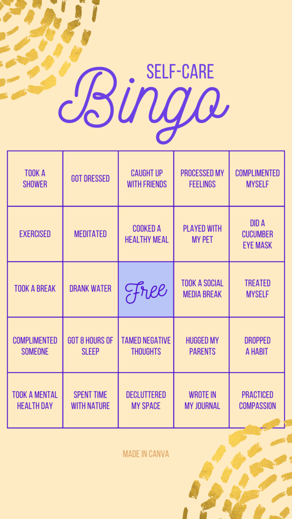 Self-Care Bingo! Don't forget to make time to take care of yourself!