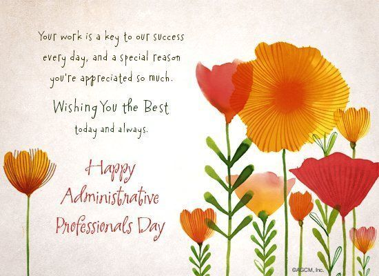 Everything you do is a key to our success! Happy Administrative Professionals Day!