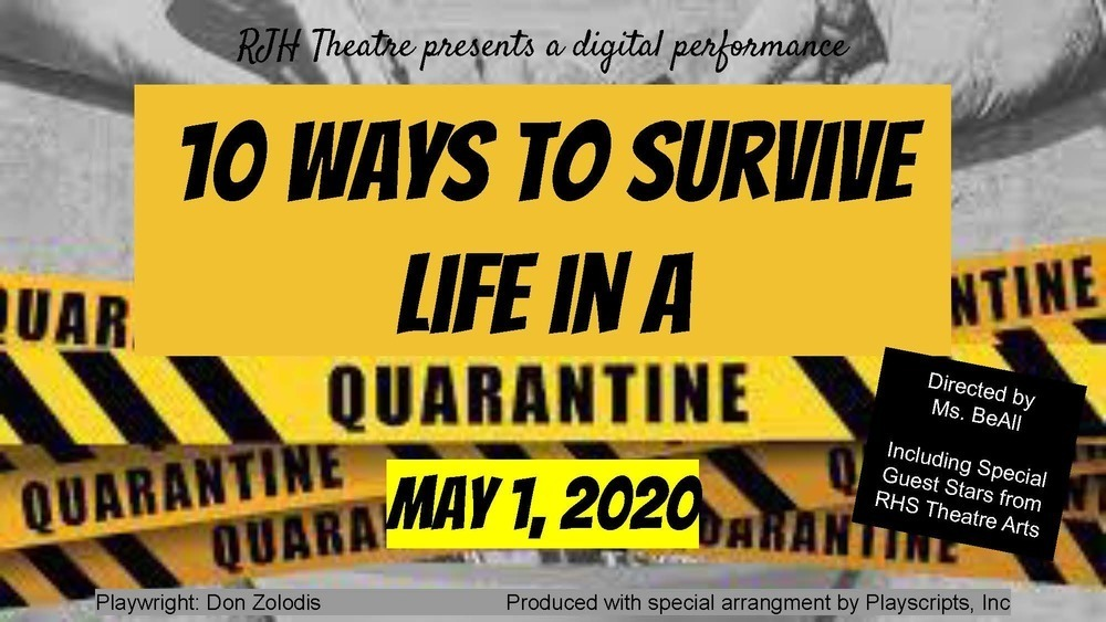 "Quarantined at home? It can be a challenge to keep yourself occupied. Watch as RJH Theater students perform the play ""10 Ways to Survive Life in a Quarantine"". https://www.royal-isd.net/article/241510?org=royal-isd"