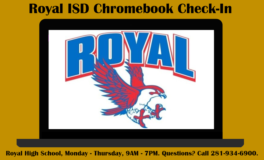 Still need to turn in your Falcon's Chromebook? Please visit the Technology Team at Royal High School Monday-Thursday between the hours of 9 AM and 7 PM. Please reach out to the IT help line at (281) 934-6900 if you have any questions.