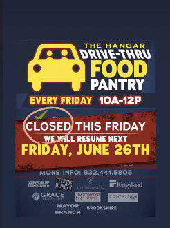 Hangar Drive Thru Food Pantry will be closed on 6/19 and will resume on 6/26.